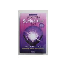 EVOLUTIA SUFLETULUI TAU - SPIRITUALITATEA COSMICA A REVELATIEI URANTIA de BYRON BELITSOS , 2021