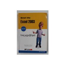 EXCEL 2003 PENTRU INCEPATORI de JOE KRAYNAK , 2004