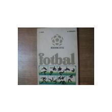 EXERCITII DE FOTBAL de I. VOICA , M. RADULESCU , 1973