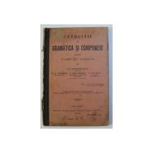 EXERCITII DE GRAMATICA SI COMPUNERI PENTRU CLASA III - A URBANA de G.I. IONESCU  - GION ...C. POPESCU , 1902