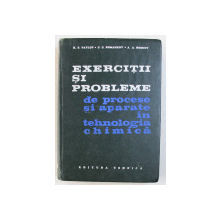 EXERCITII SI PROBLEME DE PROCESE SI APARATE IN TEHNOLOGIA CHIMICA de K. F. PAVLOV , P. G. ROMANKOV , A. A. NOSKOV , 1970