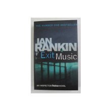 EXIT MUSIC by IAN RANKIN , 2008