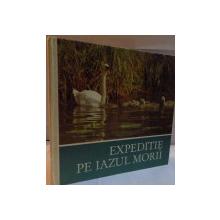 EXPEDITIE PE IAZUL MORII , HELMUT MASSNY , 1984