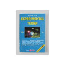 EXPERIMENTUL TERRA de TEODOR FILIP, VOLUMUL II , ANII '90