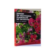 EXPERT IN CULTIVAREA PLANTELOR DE INTERIOR ,1 , 2007