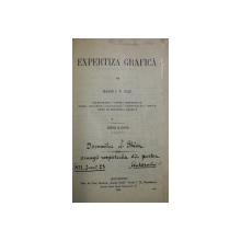 EXPERTIZA GRAFICA de MAIOR I. T. ULIC  - EDITIA A DOUA , 1916 , CONTINE DEDICATIA AUTORULUI *