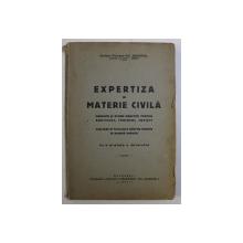 EXPERTIZA IN MATERIE CIVILA - PRINCIPII SI STUDII PRACTICE PENTRU ARHITECTI , INGINERI SI JURISTI de NIC. MINGOPOL , 1941