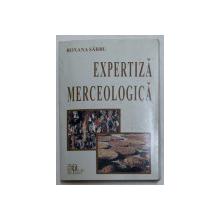 EXPERTIZA MERCEOLOGICA de ROXANA SARBU , 2001