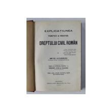 EXPLICATIUNEA TEORETICA SI PRACTICA A DREPTULUI CIVIL ROMAN, tom VIII, partea I, DIMITRIE ALEXANDRESCO  Bucuresti 1925