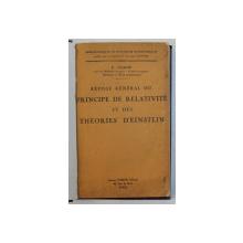 EXPOSE GENERAL DU PRINCIPE DE RELATIVITE ET DES THEORIES D ' EINSTEIN par E . BARRE , EDITIE INTERBELICA