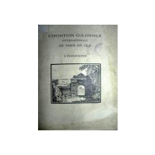 EXPOSITION COLONIALE INTERNATIONALE  DE PARIS  EN  1931 - L'INDOCHINE