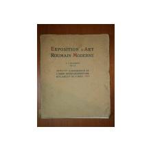 EXPOSITION D'ART ROUMAIN MODERNE A LÓCCASION DE LA XXVII EME CONFERENCE DE L'UNION INTERPARLAMENTAIRE BUCAREST OCTOMRE 1931