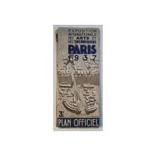 EXPOSITION INTERNATIONALE DES ARTS ET DES TECHNIQUES  1937 - PLAN OFFICIEL