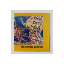 EXPOZITIA CARL - HENNING PEDERSDEN - DANEMARCA , SALA DALLES , APRILIE 1970
