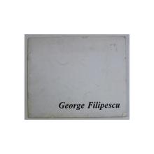 EXPOZITIA RETROSPECTIVA 1988 - FILIPESCU GEORGE