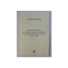 EXPOZITII PERSONALE ALE ARTISTILOR PLASTICI CONSEMNATE IN PRESA BUCURESTEANA A ANILOR 1918 - 1944 de PETRE OPREA , 2008 , DEDICATIE*