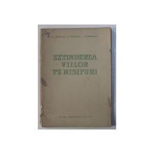 EXTINDEREA VIILOR PE NISIPURI de M . OPREAN ...I . DOBRESCU , 1956