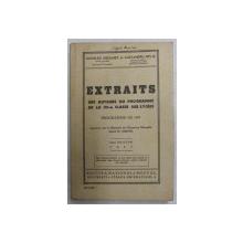 EXTRAITS DES AUTEURS DU PROGRAMME DE LA VII -e CLASSE DES LYCEES par CHARLES DROUHET et ALEXANDRU BELIS , 1947 , CONTINE INSEMNARI SI SUBLINIERI CU CREIONUL *