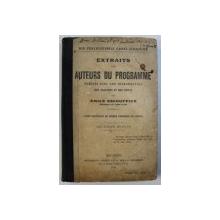 EXTRAITS DES AUTEURS DU PROGRAMME par EMILE ESCOUFFIER , COURS SUPERIEUR DE LANGUE FRANCAISE ( VI e ANNEE ) , 1914
