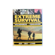 EXTREME SURVIVAL by ANTHONIO AKKERMANS ... HARRY COOK , 2008