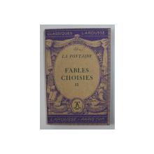 FABLES CHOISIES par LA FONTAINE , VOLUMUL II , 1937