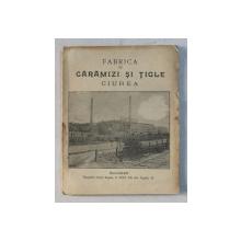 FABRICA DE CARAMIZI SI TIGLE CIUREA, BUC. 1906