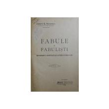 FABULE SI FABULISTI - ISTORICUL GENULUI SI LITERATURA LUI de CRISTU S . NEGOESCU , 1905