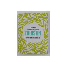 FALASTIN - A COOKBOOK by SAMI TAMIMI and TARA WIGLEY , 2020