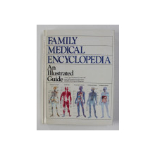 FAMILY MEDICAL ENCYCLOPEDIA : AN ILLUSTRATED GUIDE ,1990