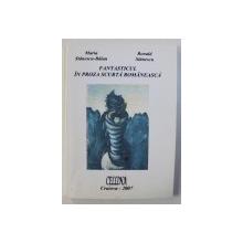 FANATASTICUL IN PROZA SCURTA ROMANEASCA de MARIA STANESCU - BALAN si RONALD STANESCU , 2008