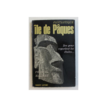 FANTASTIQUE ILE DE PAQUES par FRANCIS MAZIERE , 1965