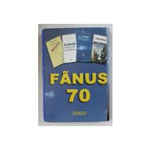 FANUS  70 , CASETA OMAGIALA CU 4 CARTI EDITATA CU OCAZIA IMPLINIRII  A 70 DE ANI DE LA NASTEREA LUI FANUS NEAGU , 2002