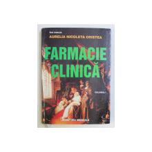 FARMACIE CLINICA VOL. I - FARMACIA CLINICA IN FARMACI DE COMUNITATE de AURELIA NICOLETA CRISTEA , 2009