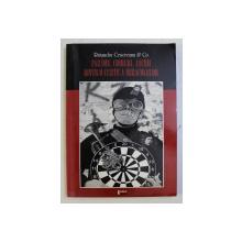 FARAME , CIOBURI , ASCHII DINTR- O CURTE A MIRACOLELOR de RUXANDRA CESEREANU et CO ., 2004