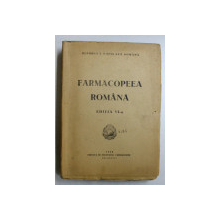 FARMACOPEEA ROMANA  , EDITIA A VI-A , 1948