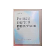 FARMECUL DISCRET AL MANUSCRISELOR-ILEANA ENE  VOL II