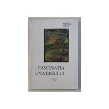FASCINATIA UNIVERSULUI de MIRCEA TIRZIU , 1996