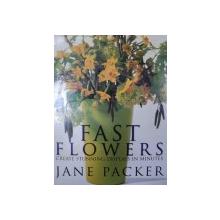 FAST FLOWERS-JANE PACKER