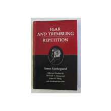 FEAR AND TREMBLING - REPETITION by SOREN KIERKEGAARD , 1983