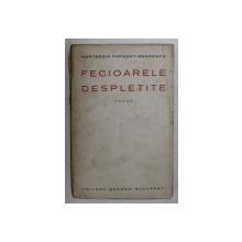 FECIOARELE DESPLETITE de HORTENSIA PAPADAT  - BENGESCU , 1924 , EDITIA I *