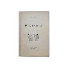 FEDRU de PLATON , traducere de ST. BEZDECHI , 1939 , DEDICATIE*