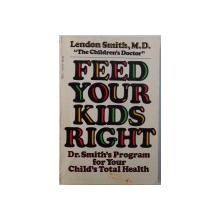 FEED YOUR KIDS RIGHT by LENDON SMITH , 1980