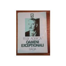 FELIX ADERCA- OAMENI EXCEPTIONALI, CLUJ 1995