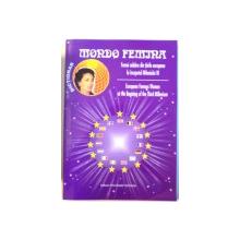 FEMEI CELEBRE DIN TARILE EUROPENE LA INCEPUTUL MILENIULUI III de MIOARA MINCU, ELENA MIRONESCU si VICTORIA VOICHITA , EDITIE BILINGVA ROMANA - ENGLEZA , 2003, *DEDICATIE