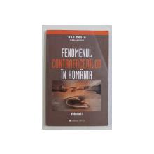 FENOMENUL CONTRAFACERILOR IN ROMANIA , coordonator DAN COSTE , VOLUMUL I , 2003