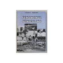 FENOMENUL PENICILINA  de VASILE ARHIRE , 2001