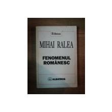 FENOMENUL ROMANESC de MIHAI RALEA , 1997