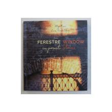 FERESTRE CU POVESTI / WINDOWS STORIES de MIYA KOSEI si LUCIA TERZEA  - OFRIM , EDITIE BILINGVA ROMANA  - ENGLEZA ,  2019