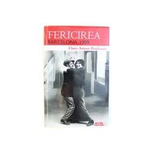 FERICIREA  - BARCELONA , 1909 de LLUIS - ANTON BAULENAS , 2014