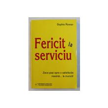 FERICIT LA SERVICIU de SOPHIE ROWAN , 2009